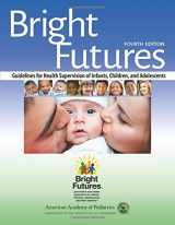 9781610020220-1610020227-Bright Futures: Guidelines for Health Supervision of Infants, Children, and Adolescents