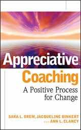 9780787984533-0787984531-Appreciative Coaching: A Positive Process for Change