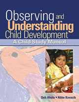 9781418015367-1418015369-Observing and Understanding Child Development: A Child Study Manual