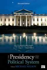 9781544317298-1544317298-The Presidency and the Political System (Eleventh Edition)