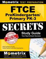 9781609717551-1609717554-FTCE PreKindergarten/Primary PK-3 Secrets Study Guide: FTCE Test Review for the Florida Teacher Certification Examinations