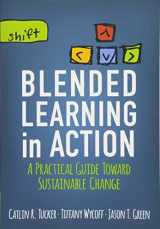 9781506341163-1506341160-Blended Learning in Action: A Practical Guide Toward Sustainable Change (Corwin Teaching Essentials)
