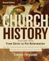 9780310516569-0310516560-Church History, Volume One: From Christ to the Pre-Reformation: The Rise and Growth of the Church in Its Cultural, Intellectual, and Political Context