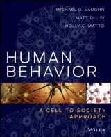 9781118121542-1118121546-Human Behavior: A Cell to Society Approach