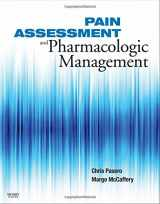 9780323056960-0323056962-Pain Assessment and Pharmacologic Management (Pasero, Pain Assessment and Pharmacologic Management)