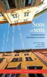 9781589019713-1589019717-Sons et sens: La prononciation du français en contexte