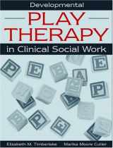 9780205297498-0205297498-Developmental Play Therapy in Clinical Social Work