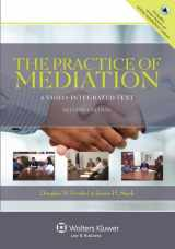 9781454802198-1454802197-The Practice of Mediation: A Video Integrated Text, Second Edition (Aspen Coursebook)