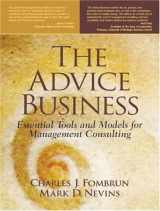 9780130303738-0130303739-The Advice Business: Essential Tools and Models for Management Consulting