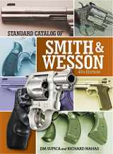 9781440245633-1440245630-Standard Catalog of Smith & Wesson (Standard Catalog of Smith and Wesson)