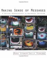 9780205564514-0205564518-Making Sense of Messages: A Critical Apprenticeship in Rhetorical Criticism