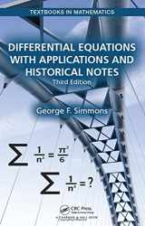 Differential Equations with Applications and Historical Notes, Third Edition (Textbooks in Mathematics)