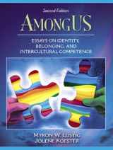 9780205453535-0205453538-AmongUS: Essays on Identity, Belonging, and Intercultural Competence (2nd Edition)