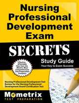 9781610723329-1610723325-Nursing Professional Development Exam Secrets Study Guide: Nursing Professional Development Test Review for the Nursing Professional Development Board ... Test (Mometrix Secrets Study Guides)