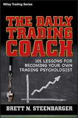 9780470398562-0470398566-The Daily Trading Coach: 101 Lessons for Becoming Your Own Trading Psychologist