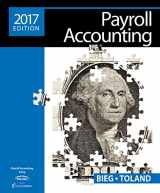 Payroll Accounting 2017 (with Cengage Learning's Online General Ledger, 2 terms (12 months) Printed Access Card), Loose-Leaf Version