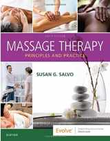 9780323581288-0323581285-Massage Therapy: Principles and Practice