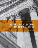 9780135120989-0135120985-Public Policy of Crime and Criminal Justice (2nd Edition)