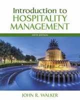 Introduction to Hospitality Management and Plus MyHospitalityLab with Pearson eText -- Access Card Package (5th Edition)