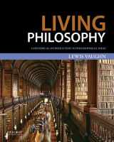 9780199985500-0199985502-Living Philosophy: A Historical Introduction to Philosophical Ideas