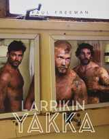 9780975143957-0975143956-Larrikin Yakka