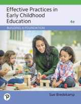 9780135177372-0135177375-Effective Practices in Early Childhood Education: Building a Foundation (4th Edition)