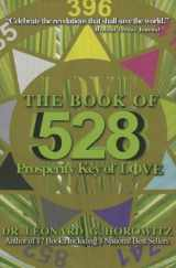 9780923550783-092355078X-The Book of 528: Prosperity Key of Love