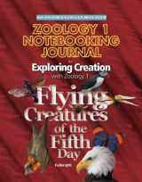 Zoology 1 Notebooking Journal: Flying Creatures of the Fifth Day (Young Explorer Series) (Young Explorer (Apologia Educational Ministries))