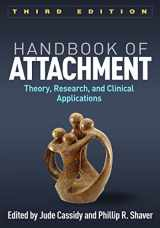 9781462536641-1462536646-Handbook of Attachment, Third Edition: Theory, Research, and Clinical Applications