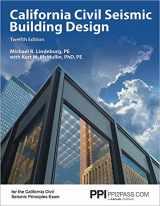 9781591265665-1591265665-PPI California Civil Seismic Building Design, 12th Edition (Paperback) - Comprehensive Guide on Seismic Design for the California Civil Seismic Principles Exam