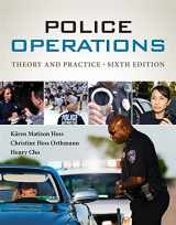 9781285052625-1285052625-Police Operations: Theory and Practice