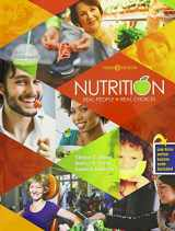 9781465293480-1465293485-Nutrition: Real People, Real Choices