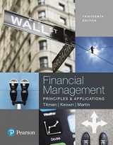 9780134417219-0134417216-Financial Management: Principles and Applications (13th Edition)