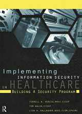 9781938904349-1938904346-Implementing Information Security in Healthcare: Building a Security Program