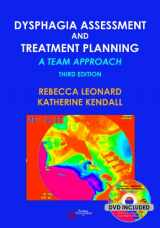 9781597565257-1597565253-Dysphagia Assessment and Treatment Planning: A Team Approach, Third Edition
