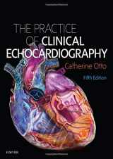 Practice of Clinical Echocardiography, 5e