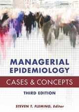 9781567936841-1567936849-Managerial Epidemiology: Cases and Concepts