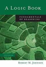9780495006725-0495006726-A Logic Book: Fundamentals of Reasoning