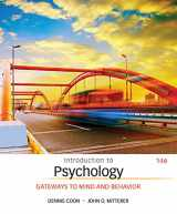 9781305091870-1305091876-Introduction to Psychology: Gateways to Mind and Behavior