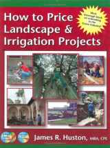9780962852145-0962852147-How to Price Landscape & Irrigation Projects (Book) (Greenback Series)