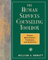 9780534359324-0534359329-The Human Services Counseling Toolbox: Theory, Development, Technique, and Resources (Field/Practicum/Internship)