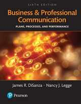 9780134238425-0134238427-Business and Professional Communication: Plans, Processes, and Performance