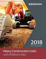 9781946872098-1946872091-Heavy Construction Costs with RSMeans Data 2018 (Means Heavy Construction Cost Data)