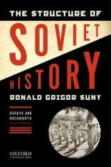 9780195340549-019534054X-The Structure of Soviet History: Essays and Documents