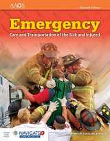 Emergency Care And Transportation Of The Sick And Injured (Navigate 2 Advantage Access)