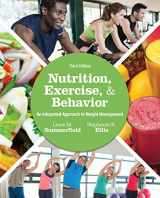 9781305258778-1305258770-Nutrition, Exercise, and Behavior: An Integrated Approach to Weight Management