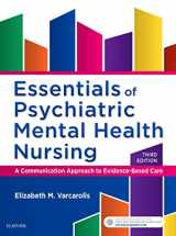 9780323389655-0323389651-Essentials of Psychiatric Mental Health Nursing: A Communication Approach to Evidence-Based Care