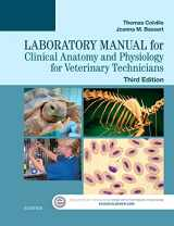 Laboratory Manual for Clinical Anatomy and Physiology for Veterinary Technicians, 3e