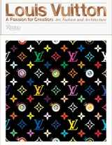 9780847849673-0847849678-Louis Vuitton: A Passion for Creation: New Art, Fashion and Architecture