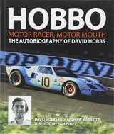 Hobbo: The Autobiography of David Hobbs: Motor Racer, Motor Mouth